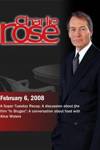 Charlie Rose (February 6, 2008)