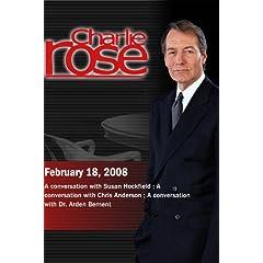 Charlie Rose (February 18, 2008)
