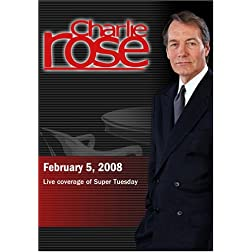 Charlie Rose - Super Tuesday (February 5; 2008)
