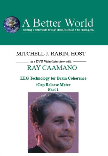 A Better World: Ray Caamano in Cap Release Meter - Part 2 on DVD