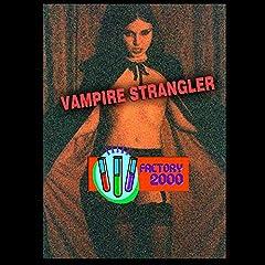 Vampire Strangler 2-DVD Collector's Edition