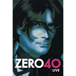 Zero 40 Live