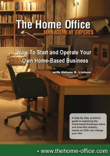 How to Start and Operate Your Own Home-Based Business