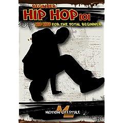 Hip Hop 101 - Hip Hop for the Total Beginner