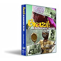 Brazil: An Inconvenient History
