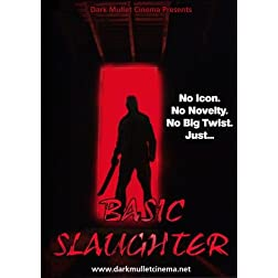 Basic Slaughter