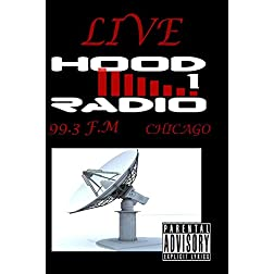 Live Hood Radio 99.3 F.M.