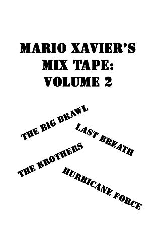 Mario Xavier's Mix Tape: Volume 2