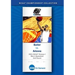 2001 NCAA Division I  Men's Basketball 2nd Round - Butler vs. Arizona