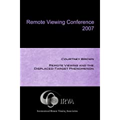Courtney Brown - Remote Viewing and the Displaced-Target Phenomenon (IRVA 2007)