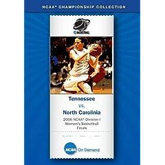 2006 NCAA Division I  Women's Basketball Finals - Tennessee vs. North Carolina