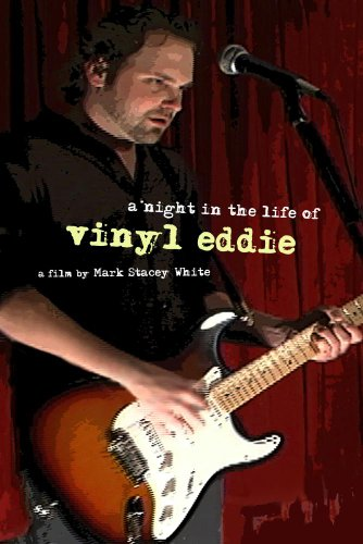 A Night in the Life of Vinyl Eddie