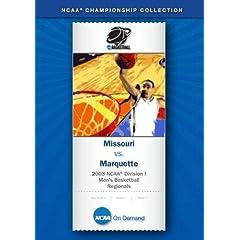 2003 NCAA Division I  Men's Basketball Regionals - Missouri vs. Marquette