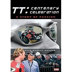 TT Centenary Celebration
