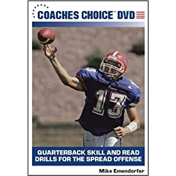 Quarterback Skill and Dread Drills for the Spread Offense