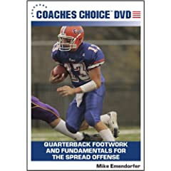 Quarterback Footwork and Fundamentals for the Spread Offense