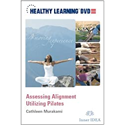 Assessing Alignment Utilizing Pilates