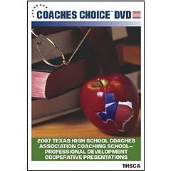2007 Texas High School Coaches Association Coaching School