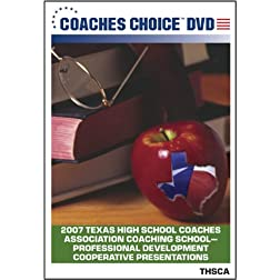 2007 Texas High School Coaches Association Coaching School