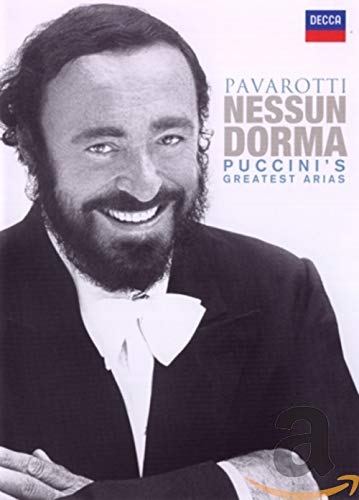 Luciano Pavarotti: Nessun Dorma - Puccini's Greatest Arias