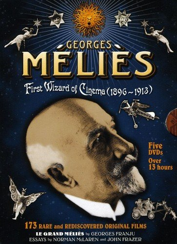 Georges Melies: First Wizard of Cinema (1896-1913)