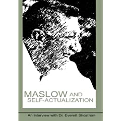 Maslow and Self-Actualization - An Interview with Dr. Everett Shostrom