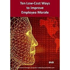 Ten Low-Cost Ways to Improve Employee Morale