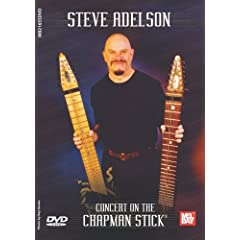 Mel Bay presents Steve Adelson: Concert on the Chapman Stick