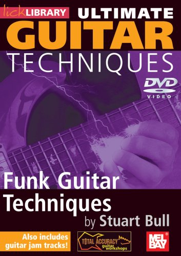 Ultimate Guitar Techniques: Funk Guitar Techniques