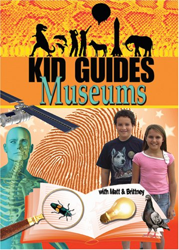 Kid Guides: Museums