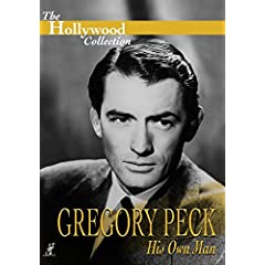 The Hollywood Collection - Gregory Peck: His Own Man