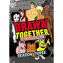 Drawn Together - Uncensored!: Season Three