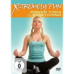 X-Tremely Fun: Power Yoga & Stretching