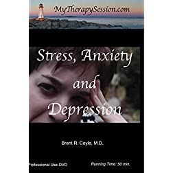 Stress, Anxiety, and Depression-Professional Use DVD Copy*