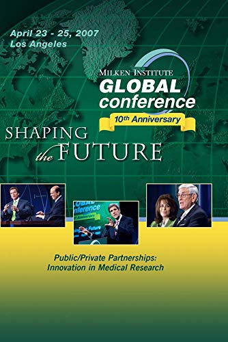 Public/Private Partnerships: Innovation in Medical Research
