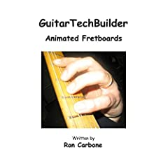 GuitarTechBuilder  'Animated Fretboards'