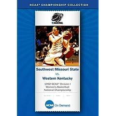 1992 NCAA Division I  Women's Basketball Nat'l Championship - SW Missouri State vs. Western Kentucky