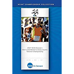 2007 NCAA Division I Men's and Women's Cross Country National Championship