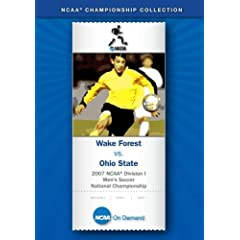 2007 NCAA Division I Men's Soccer College Cup National Championship - Wake Forest vs. Ohio State