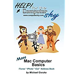 More Mac Computer Basics - iTunes, iPhoto, iCal, Apple Address Book