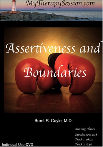 Assertiveness/Boundary Setting: Restoring Limits-Individual Use DVD Copy*