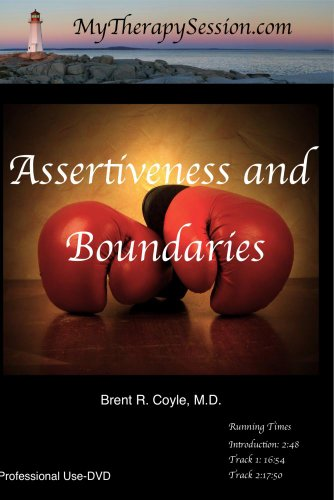 Assertiveness/Boundary Setting: Restoring Limits- Professional Use DVD Copy*