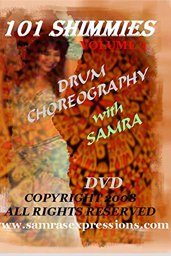 101 Shimmies Volume 3 Drum Choreography