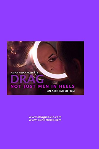 Drag: Not Just Men in Heels