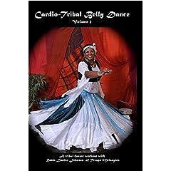 Cardio-Tribal Belly Dance, Volume 2