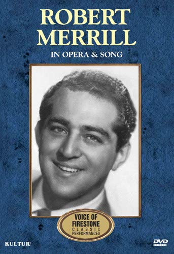 Robert Merrill in Opera and Song: Firestone