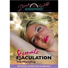 Female Ejaculation: The Workshop