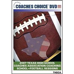 2007 Texas High School Coaches Association Coaching School Football Sessions