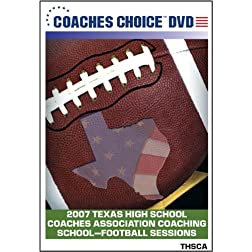 2007 Texas High School Coaches Association Coaching School Football Sessions
