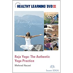 Raja Yoga: The Authentic Yoga Practice